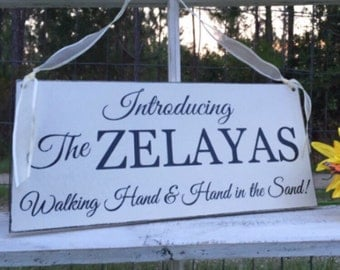 WEDDING Signs | Introducing The (custom name) Walking Hand and Hand in the Sand | LARGER SIZE 7 x 15 | Bride and Groom | Mr and Mrs |