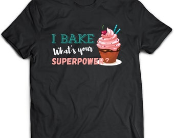 Baking T-Shirt. Baking tee present. Baking tshirt gift idea. - Proudly Made in the USA!