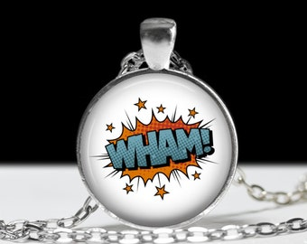 Wham Comic Book Necklace - Comics Sound Effect Jewelry - Punk, Hardcore, Gothic, Nerd, Geek, Geekery, Dork - 1 inch Silver and Glass Pendant