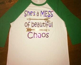 She's a MESS of beautiful chaos