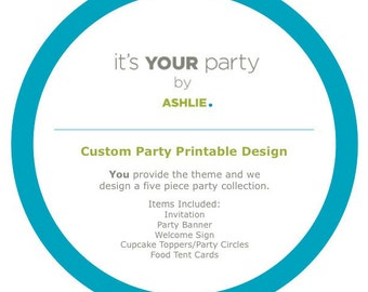 Custom Party Printable Collection Design