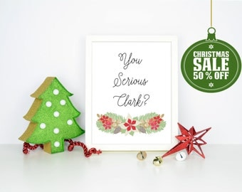 50% OFF  Christmas Vacation Quote- INSTANT DOWNLOAD - Printable 8x10, 5x7 & 4x6