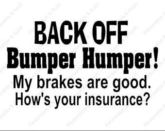 BACK OFF Bumper Humper Window Decal
