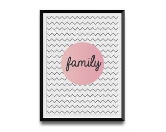 Family Printable Poster, Script text on a pink circle, zigzag background, creative modern design, instant download, Digital Printable