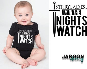 Sorry Ladies... I'm in the Nights Watch