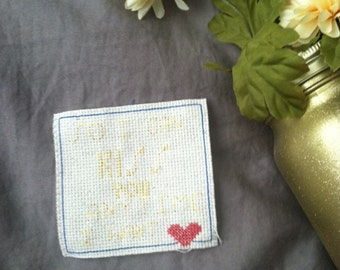 So I Can Kiss You Anytime  I Want - Cross-Stitch Print