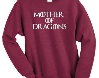 Mother of Dragons Sweatshirt Sweater Retail Quality Soft unisex Ladies Sizes Global Ship Game of thrones Khaleesi