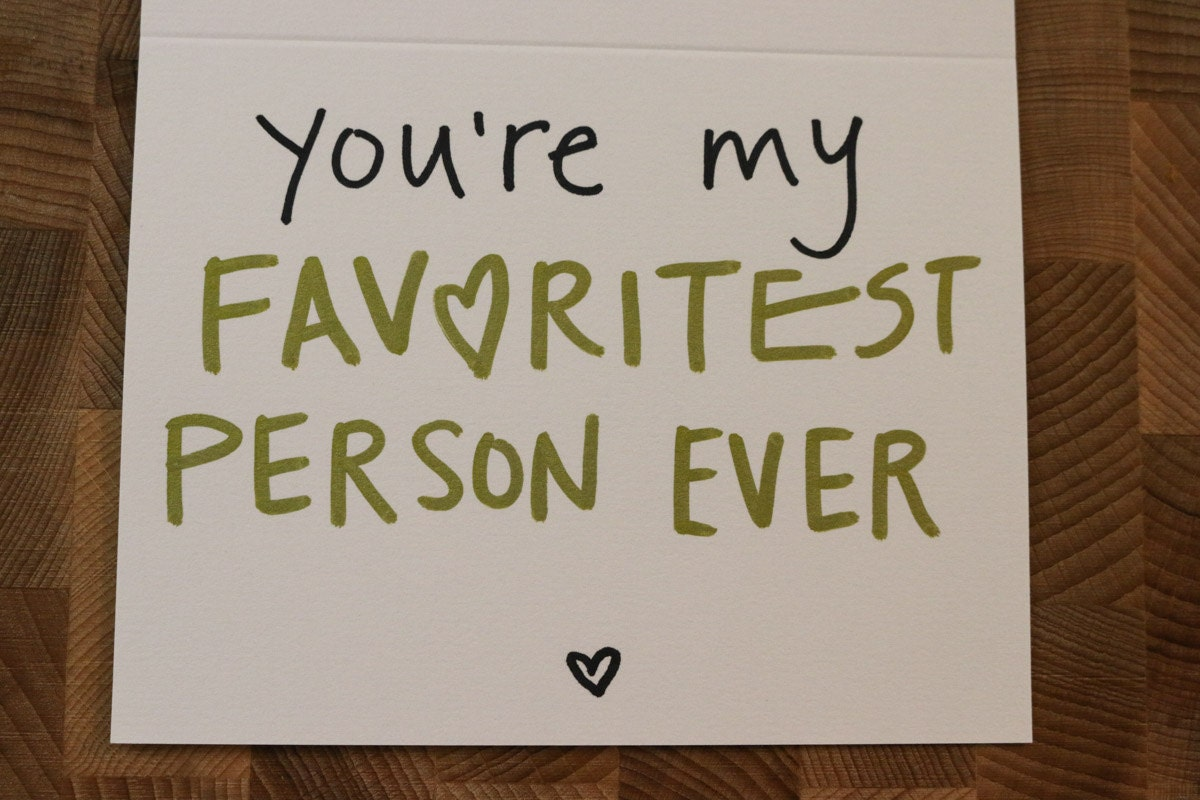 Youre my favorite.   Quotes   Pinterest   Thoughts