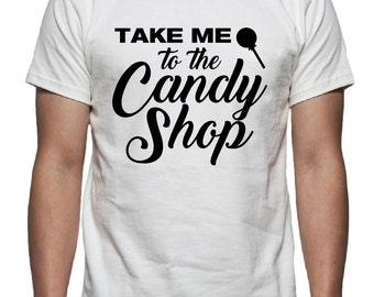 Take me to the Candy Store Tee Shirt Design, SVG, DXF, EPS Vector files for use with Cricut or Silhouette Vinyl Cutting Machines