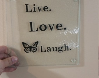 Live Love Laugh glass cutting board, live love laugh cutting board, butterfly on cutting board, inspirartional glass cutting board