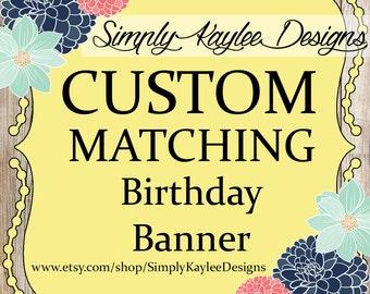 Custom Matching Birthday Banner