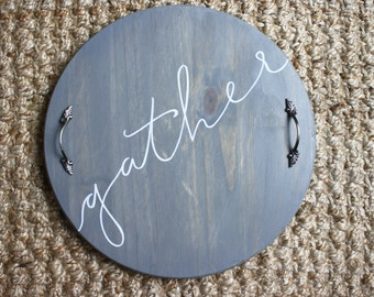 Gather Serving Tray - Custom Serving Tray | Wood Serving Tray | Wedding Gift | Gifts| Kitchen Decor | Hand Painted | Wood Tray | Gather