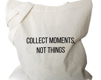 "Tote bag ""collect moments not things"" quote folding shopping bag fold away shopping bag canvas shoulder totes (b43)"