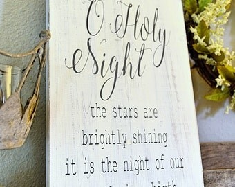 O Holy Night; Rustic Wood Sign