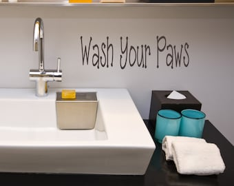 Wash Your Paws, Bathroom, Home Decor, Dog, Vinyl Wall Decal, Wall