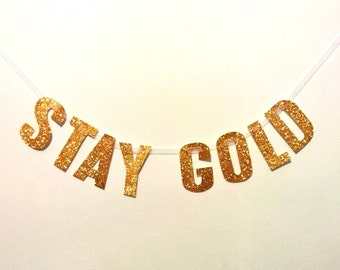 Stay Gold Glitter Garland/Wall Hanging