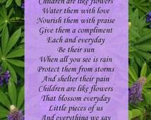 Children Are Like Flowers Poem Angela Charles Teachers Inspirational Poem Digital Download Prints Inspirational Best Selling Kids Poem