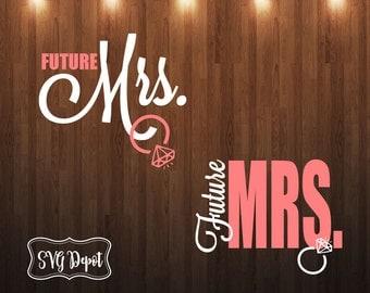 Future Mrs svg file, wedding file, wedding svg, ring svg