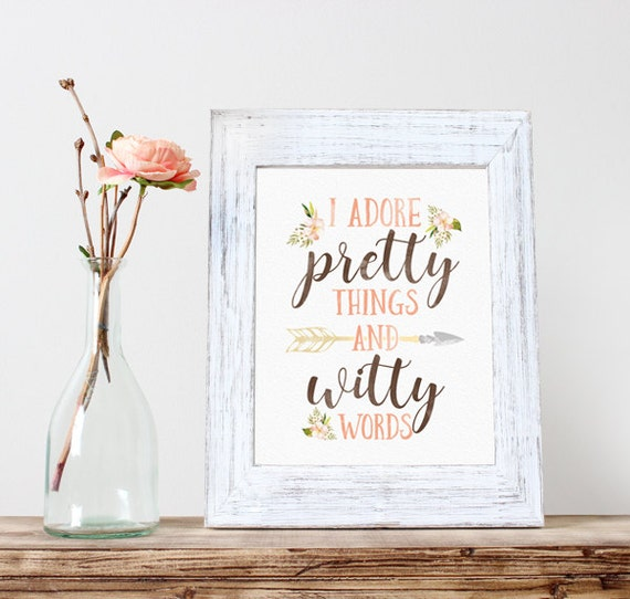 I Adore Pretty Things And Witty Words Instant Download I Ado...