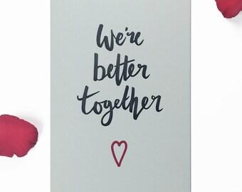 Letterpress Valentines card - We're better together - FREE UK DELIVERY