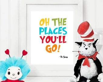 Oh The Places You'll Go - Dr Seuss Quote - 8x10 Instant Download Art Print, Nursery Print Decor, Nursery Wall Art,