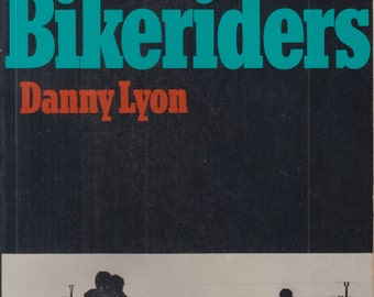 Important Vintage Photography Book - The Bikeriders Danny Lyons 1st Printing 1968
