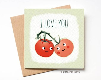 Valentine's Day Card, Cute tomatoes I love you card, Anniversary Card, Romantic card, Greeting Cards, Funny card, boyfriend girlfriend