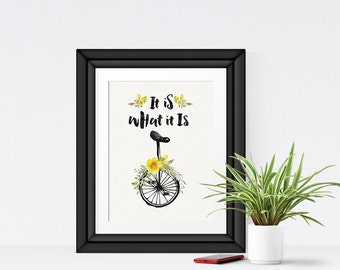 It Is What It Is Printable, Bicycle Watercolor Print, Instant Download