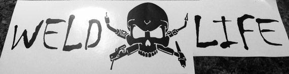 WELD LIFE Skull Decal/Weld Sticker/Vinyl Decal/Yeti Coolers