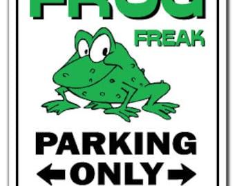 Frog Freak ~Sign~ Animals Green Pond Amphibian Gift