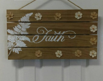 Faith wooden sign, wood sign, wood script sign, wood decor