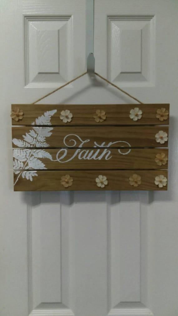 Faith sign wood signs faith decor hanging wooden signs for Faith decor