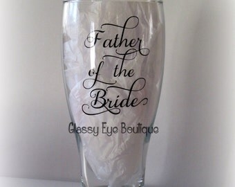 Father of the Bride Glass