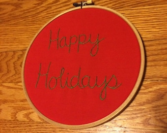 Happy Holidays embroidery hoop art