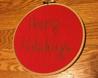 Happy Holidays embroidery hoop art