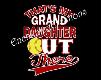 SVG file - Softball - That's My Grandaughter