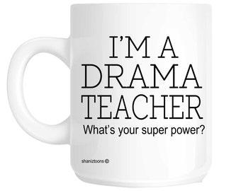 Drama Teacher Novelty Gift Mug SHAN634