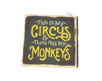 This Is My Circus And These Are My Monkeys - Not My Circus Not My Monkeys - Gift For Parents Wedding - Wooden Family Sign - Fathers Day Gift
