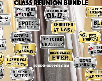 BEST SELLER Class Reunion Props | Class Reunion Signs | Photo Booth Props | Prop Signs