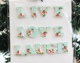 Live Love Laugh - Gingham or Patchwork - Magnetic letters, Home Sweet Home Fridge Magnets Great Decor! Stockings filler! Christmas gift