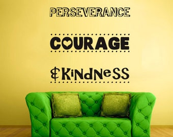 rvz1148 Wall Vinyl Sticker Decals Decor Kidness Courage Words Sigh Quote