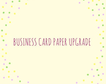 Business Card Premium Paper Upgrade Listing for 100 Business cards
