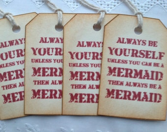 Vintage Style Always Be A Mermaid Gift Tags Labels Hangtags Pack of 8