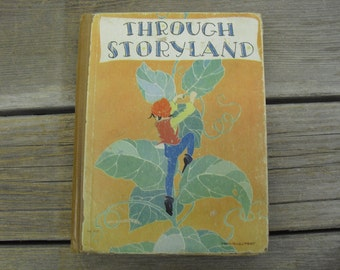 Antique Children's Story Book - Through Story Land - Copyright 1930 - Profusely Illustrated