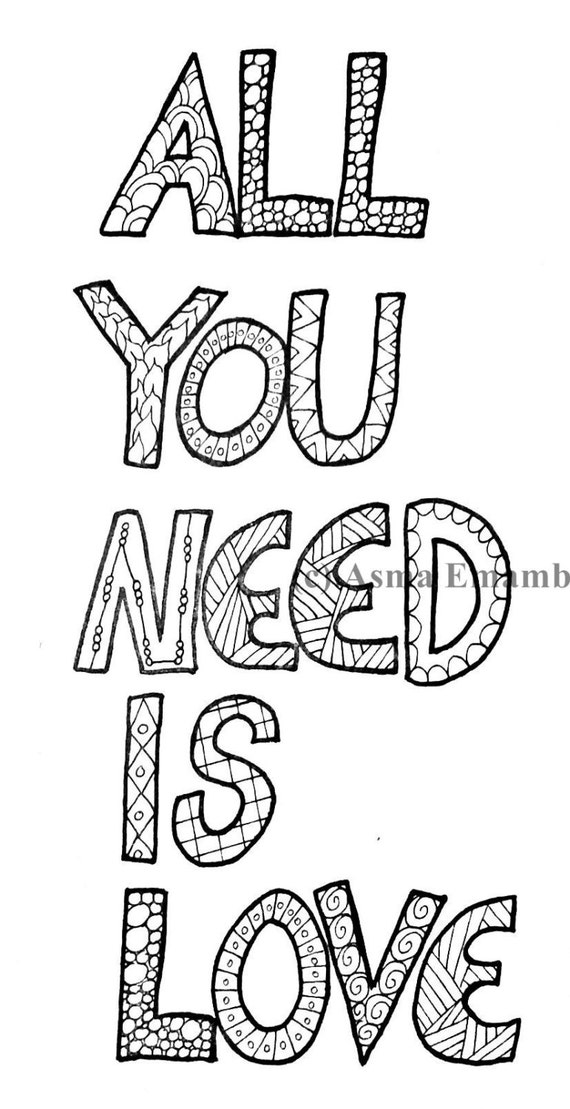 I need coloring pages ~ Items similar to All you need is love - quote for coloring ...