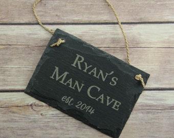Man Cave Slate