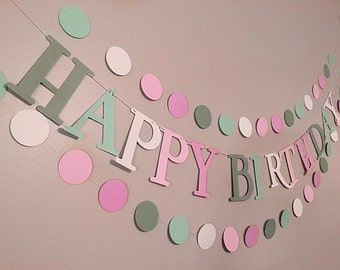 Happy Birthday Banner with Garland included!!! Girl Happy Birthday Banner.  Pink Banner.  Happy Birthday.  Green and pink Banner   Garland