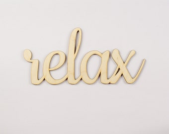 Relax wooden sign - Lasercut - cutout - wedding decoration - gift - chill out - calm - Yoga - hanger - door decor - Living room