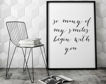 So Many Of My Smiles Begin With You, Love Art Quote, Love Printable Art, Love Wall Art, Home Decor, Gift For Her, Love Artwork, Love Decor