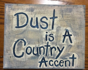 Dust Is A Country Accent painting 8X10